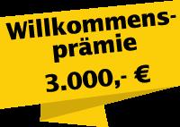 Willkommensprämie 3.000 Euro